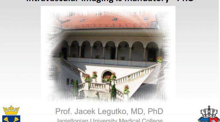 In every left main stenting procedure intravascular imaging is mandatory - PRO [ Jacek Legutko, Poland ] 2017